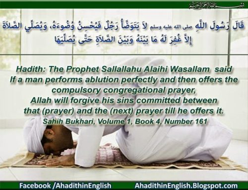 Allah will forgive his sins committed between that (prayer) and the (next) prayer till he offers it